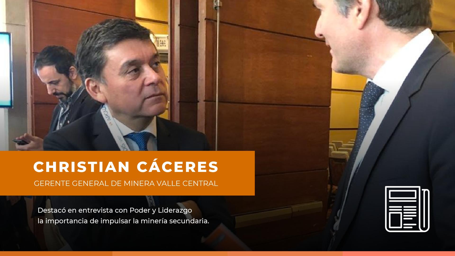 """Christian Cáceres: """"Minera Valle Central es un actor protagónico a la hora de hablar de Minería Secundaria"""""""